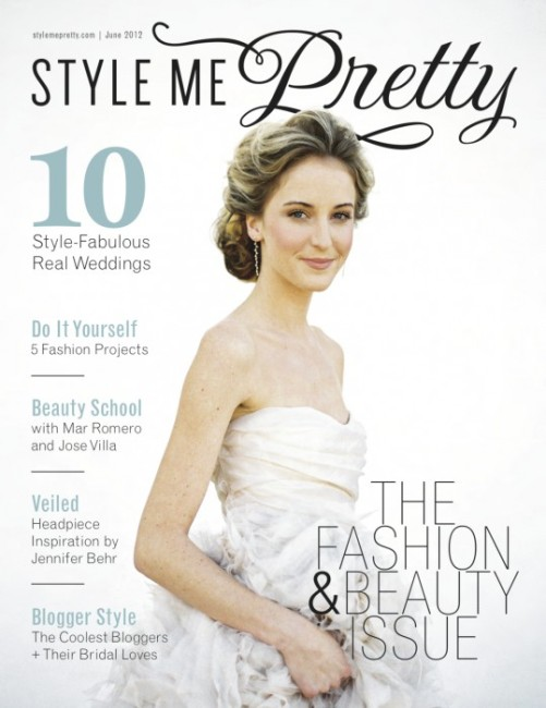 Style Me Pretty Fashion And Beauty Issue June 2012 Found Vintage Rentals