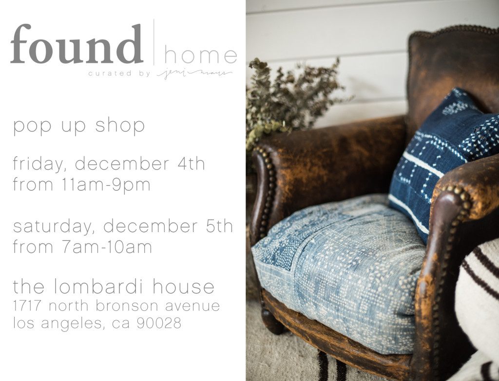 found | home Pop Up Shop Dec. 4th-5th